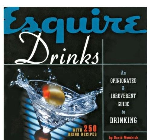 Esquire Drinks Book by David Wondrich