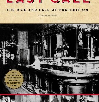 Last Call: The Rise and Fall of Prohibition Review