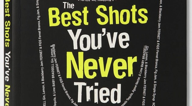 The Best Shots You've Never Tried