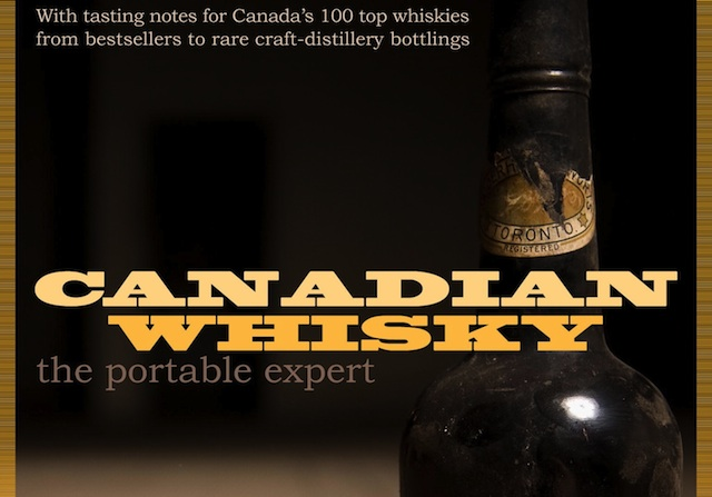 Canadian Whisky The Portable Expert