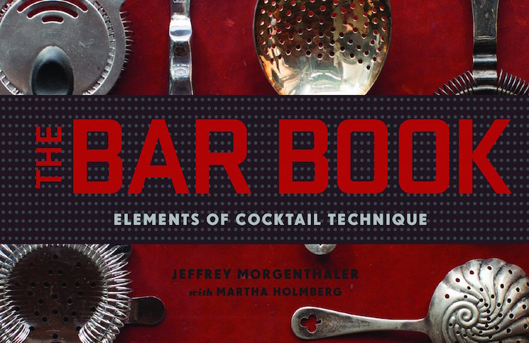The Bar Book by Jeffrey Morgenthaler
